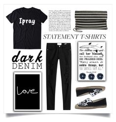 """""""""""I Pray"""".... Statement Tee Shirt"""" by conch-lady ❤ liked on Polyvore featuring Frame, MICHAEL Michael Kors, Natasha, statementteeshirt and ipray"""