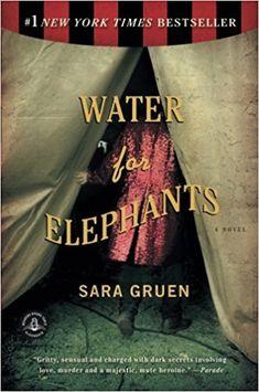 Water for Elephants: A Novel: Sara Gruen: 9781565125605: Amazon.com: Books
