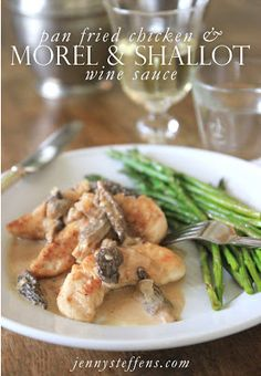 Jenny Steffens Hobick: Pan Fried Chicken with Morel Mushroom and Shallot Sauce. pinning for sauce