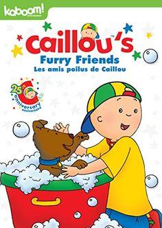 #CANADA Caillou - Furry Friends / Caillou - Les amis poilus de Caillou (Bilingual)
