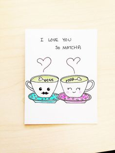 Funny love card, I love you so matcha, hand drawn just for your husband, boyfriend, girlfriend or wife. Heat things up with this cute and unique