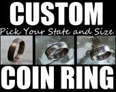 Coin Ring from State Quarter Select State and Size Jewelry By Custom Coin Rings