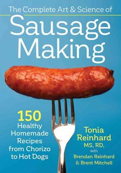 There are techniques and secrets to learning how to make sausage in the home kitchen. Making sausages is an ancient art that has made a remarkable comeback in recent years. Tania Reinhard explains the