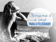 Otimismo é o imã para a felicidade. #otimismo #otimista #ima #felicidade #feliz