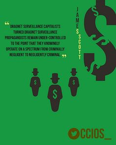"""Dragnet Surveillance capitalists turned dragnet surveillance propagandists remain under-controlled to the point that they knowingly operate on a spectrum from criminally negligent to negliegently criminal.""-Jame Scott, Senior Fellow, CCIOS  #Dragnet #Cybercrime #privacy #security #Internet #spying #infosec #Anonymous #cybersecurity #surveillance #privacy #FakeNews #DeepState #media"