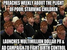 .The only thing I can think of is... they target the very poor and the uneducated so that they and the children they make stay poor, stay uneducated and never rise above the church. And the head churches are all about the numbers and the money.