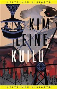 Osta Kuilu - Kim Leine - sidottu(9789513189808) | Adlibris kirjakauppa