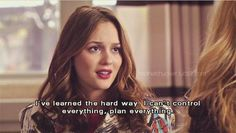 Blair Waldorf. Oh how this is true for me.