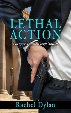 Lethal Action (Danger in the Deep South Book 1) - Kindle edition by Rachel Dylan. Religion & Spirituality Kindle eBooks @ Amazon.com.