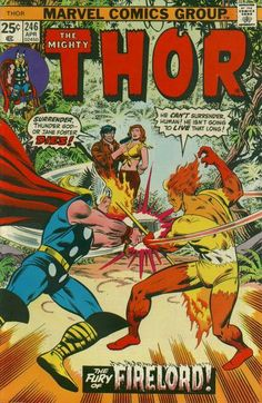 Firestorm! Thor can fight Galactus' flaming herald - or allow this punk to put Jane Foster to dogsleep!
