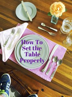 How To Set The Table Properly