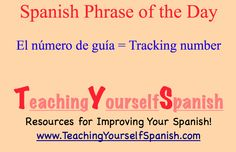 Spanish Phrase of the Day: el número de guía = tracking number (if you are sending a package) #learnSpanish #Spanish