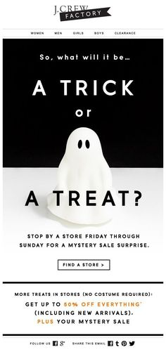 J.CREW : Halloween Event #email #design #copy                                                                                                                                                     More