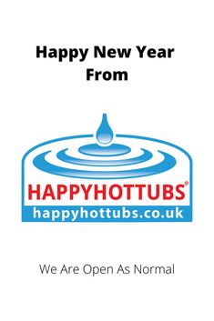 Happy New Year from Happy Hot Tubs. Just to let you know all our stores are open as normal and all web orders are sent out on a next working day service to mainland UK. Happy Hot, Make Happy, Tubs For Sale, Call Backs, Happy New Year 2020, Portsmouth, Southampton, Hot Springs, Just Love