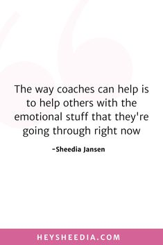 The way coaches can help is to help others with the emotional stuff that they're going through right now. How to build an online coaching business quote Hope Quotes, All Quotes, Quotes To Live By, Mad Money, Boss Lady Quotes, Advertise Your Business, Online Coaching, Daily Affirmations, Feeling Overwhelmed