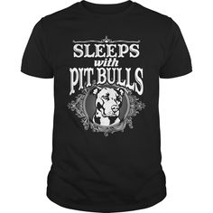 Pit Bull Dog  Sleep With Pit Bulls  Black Order HERE ==> https://www.sunfrog.com/Pets/114729271-450864052.html?41088 Please tag & share with your friends who would love it  #xmasgifts #renegadelife #superbowl