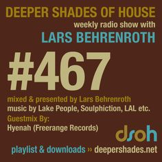DSOH #467 - guestmix by HYENAH on Deep House Radio Deeper Shades of House