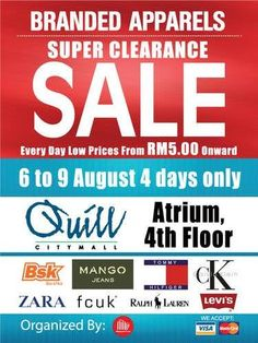 6-9 Aug 2015:  BRANDED APPARELS SUPERS CLEARANCE SALE