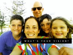 Vision - it's not an overnight thing. It's a journey to craft something that will set the scene for where you want to go in your life and...