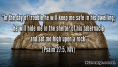 Image detail for -Psalms 27:5 (NLT) Bible Picture Quotes - In The Day Of Trouble | Krexy ...
