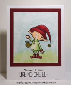 CC557 Like No One Elf by pegmac71 - Cards and Paper Crafts at Splitcoaststampers