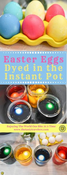 Dyed Easter Eggs in the Instant Pot - The Tasty Travelers Easter Eggs Dyed in the Instant Pot Easter Egg Dye, Coloring Easter Eggs, Easter Bunny, Easter Dinner Recipes, Holiday Recipes, Easter Desserts, Family Recipes, Easy Delicious Recipes, Tasty