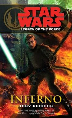 DENNING, Troy: Star Wars – Legacy of the Force: Inferno. New York, Ballantine / Del Rey, Paperback original ( first edition ), 312 pp. Book condition: Very Good. Slight tilt to the spi. Star Wars Books, Star Wars Characters, Star Wars Art, Star Trek, Star Wars Comics, Troy, Citations Star Wars, The Force Star Wars, Star Wars Legacy