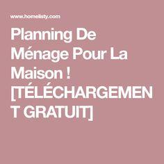 Planning De Ménage Pour La Maison ! [TÉLÉCHARGEMENT GRATUIT]