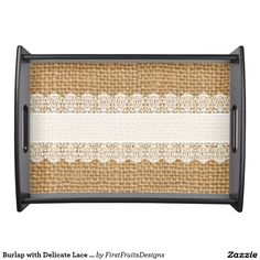 Burlap with Delicate Lace - Shabby Chic Style Food Trays