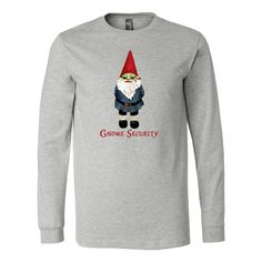 You gno. Long sleeve, 100% ring spun cotton t-shirts with Gnome Security. FREE shipping from watercolorgraphics.net. Sizes from Small to 2XL. Gnome Security illustration and design by Kara Skye.