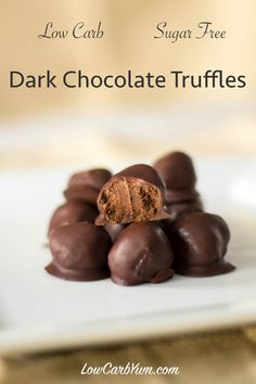 Chocolate Truffle Candy Recipe (Sugar Free, Low Carb) - Delicious low carb sugar free chocolate truffle candy recipe with a creamy ganache center. These truffles are a wonderful treat to share with someone special. Sugar Free Dark Chocolate, Dark Chocolate Truffles, Low Carb Chocolate, Sugar Free Chocolate Candy Recipe, Chocolate Truffle Recipe, Chocolate Extract, Baking Chocolate, Chocolate Coating, Chocolate Brownies