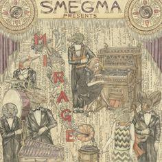 Smegma - Mirage