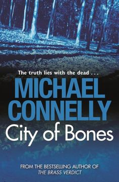 Competition: Win 1 of 10 copies of City of Bones (Harry Bosch) from author Michael Connelly