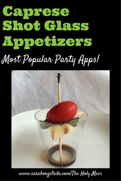 This was the most popular Shot Glass appetizer at our party! This recipe is fresh, easy and so yummy. Click here for recipe and directions.