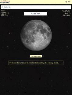Full Worm Moon is Sunday, March 16, 2014. Get the Full Moon Finder App here http://www.almanac.com/app/full-moon-finder