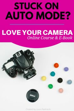 Stuck On AUTO MODE? | The Love Your Camera Course is a comprehensive photography course and e-book created to help you learn, master and love your camera! Go from clueless to confident fast.
