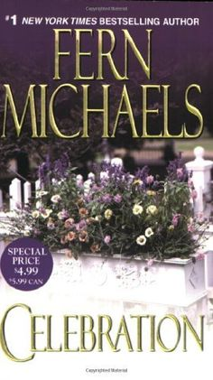Celebration by Fern Michaels, http://www.amazon.com/dp/1420108425/ref=cm_sw_r_pi_dp_.XoUrb0S2NGES