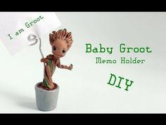 Baby Groot Memo Holder Polymer Clay Tutorial (Guardians of the Galaxy) - YouTube