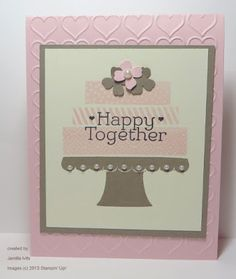 A clever idea by Jamilla - making a wedding card with the Build a Birthday set! She also used B.Y.O.P., Happy Hearts embossing folder, & Itty Bitty Accents flower punch. All supplies from Stampin' Up!