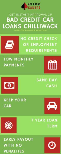 Get Instant approval of Bad Credit Car Loans Chilliwack at affordable interest payment rates with Ace Loans Canada.