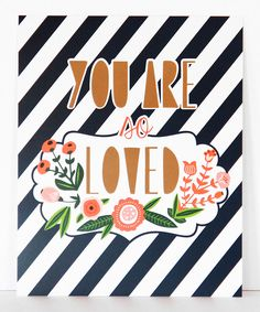 This Lucy Darling 'You Are So Loved' Wall Art by Lucy Darling is perfect! #zulilyfinds