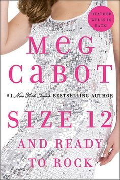 Size 12 and Ready to Rock by Meg Cabot (Heather Wells #4)