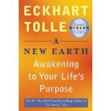 A New Earth: Awakening to Your Life's Purpose (Oprah's Book Club, Selection 61) (Paperback)By Eckhart Tolle