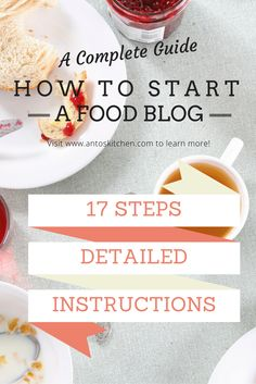 A detailed guide on how to start a food blog. With step by step instructions including screenshots and pro tips to start and grow a blog into a profitable business.