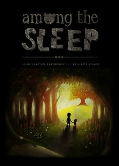 This game, i want to play it. Kickstarter: Among the Sleep - An adventure horror game where you play a toddler.