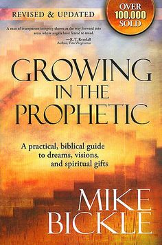 Growing in the Prophetic: New Revised Edition $14.99