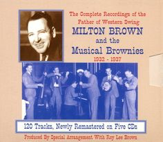 Milton - The Complete Recordings Of The Father Of Western Swing