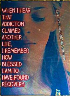 RIP to all my friends and family that died from addiction I love and miss you all. I am so Blessed to have found recovery Drug Quotes, Aa Quotes, Addiction Recovery Quotes, Learned Helplessness, Sobriety Quotes, Alcoholism Recovery, Overcoming Addiction, Recovering Addict, Celebrate Recovery