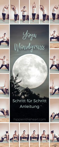 Der Yoga Mondgruß - Eine Schritt für Schritt Anleitung. Hatha Yoga Abfolge, das Gegenstück zum Sonnengruß. Für mehr Ruhe und innere Kraft. #yoga #mondgruß #anleitungyoga #yogaübungen #asana #moonsolution