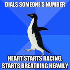 Socially Awkward Penguin Is it strange that I find myself doing this sometimes...okay most of the time?